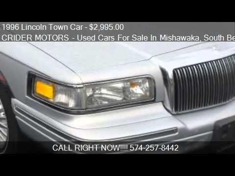 1996 lincoln town car cartier for sale in mishawaka in for Crider motors mishawaka in