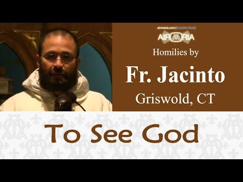 To See God - Sep 24 - Homily - Fr Jacinto
