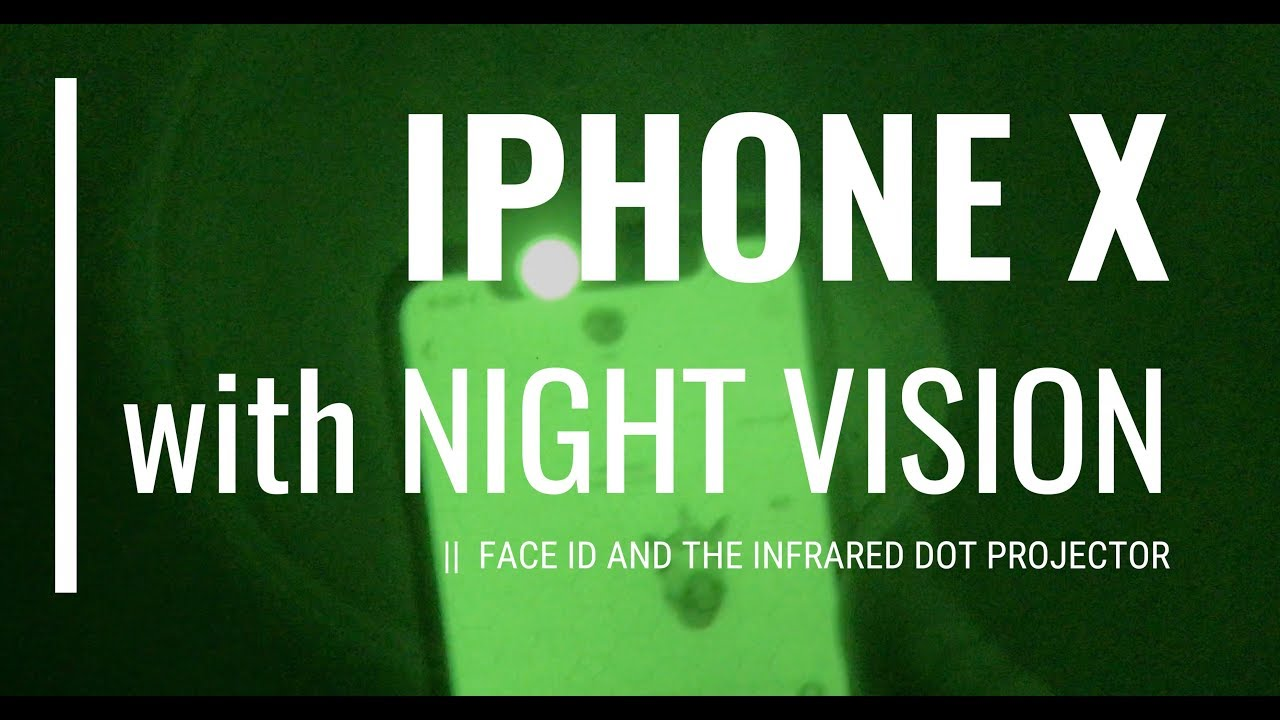 Iphone X Face Id With Night Vision