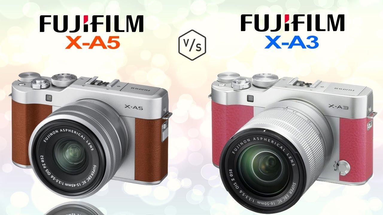 Fujifilm X A5 Vs Fujifilm X A3
