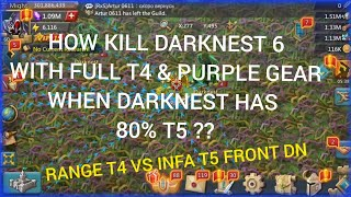 How Rallies Darknestt 6 With Full T4 When Darknes Has 80 % T5?RANGE T4 Vs INFA T5 Front..Lord Mobile