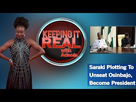 Keeping It Real With Adeola  270 Saraki Plotting To Unseat Osinbajo, Become President