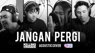 Killing Me Inside - Jangan Pergi Acoustic Cover PopChestra Project