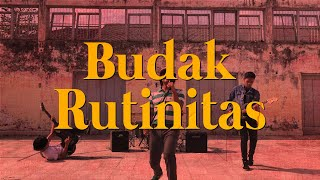 The Gargantua - Budak Rutinitas (Official Music Video)