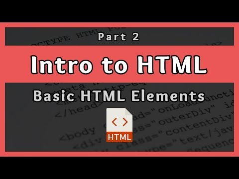 Introduction To HTML || Basic HTML Elements || Part 2
