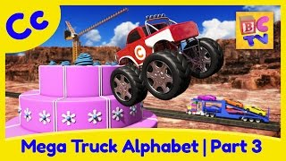 Mega Truck Alphabet Part 3 | Learn ABCs with Monster Trucks & More for Kids