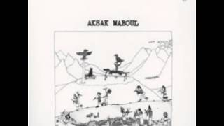 Aksak Maboul -  Cuic Steppe