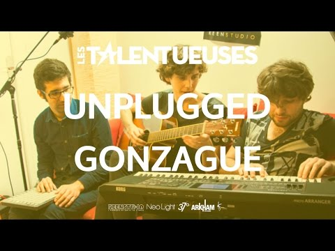 GONZAGUE - Unplugged - Les Talentueuses