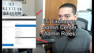 IT: Admin Center (Understanding Admin Roles)
