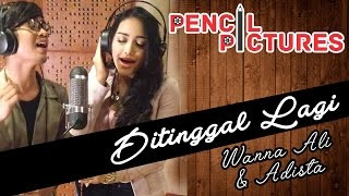 Download Mp3 Di Tinggal Lagi - Wanna Ali & Adista