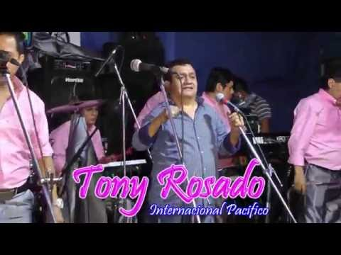 LA CARTA FINAL...(D.R. ) - TONY ROSADO INT. PACIFICO - CHOSICA 23-07-16.....JhonnyFilms