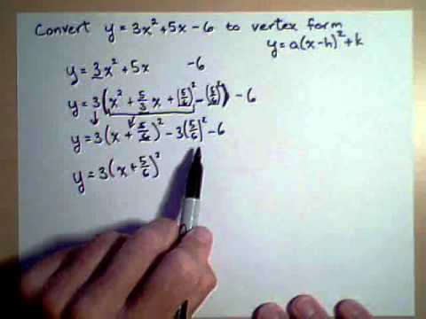 Changing a Quadratic to Vertex Form 2 - YouTube