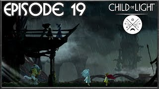 Child Of Light - Through The Mirror, Familial Betrayal - Episode 19