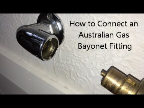 How To Connect An Australian Gas Bayonet Fitting Youtube
