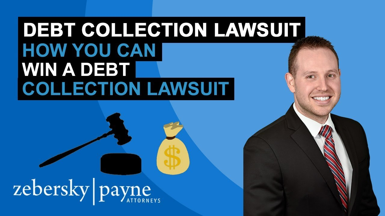 How do I win a debt collection lawsuit - Debt Collection Attorney