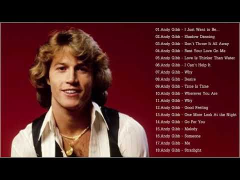 Andy Gibb Greatest Hits Full Album - The Best Songs Andy Gibb Collection