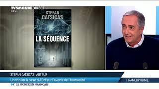 Stefan Catsicas : Un thriller à base d'ADN sur l'avenir de l'humanité