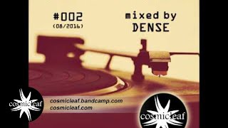 Cosmicleaf Essentials #002 - Mixed by Dense #ChillOut #Relax #Psychill