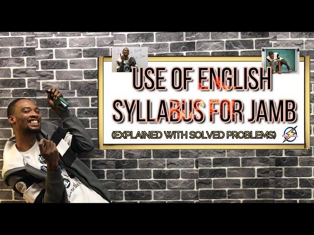 Jamb English Syllabus 2022 (Explained)