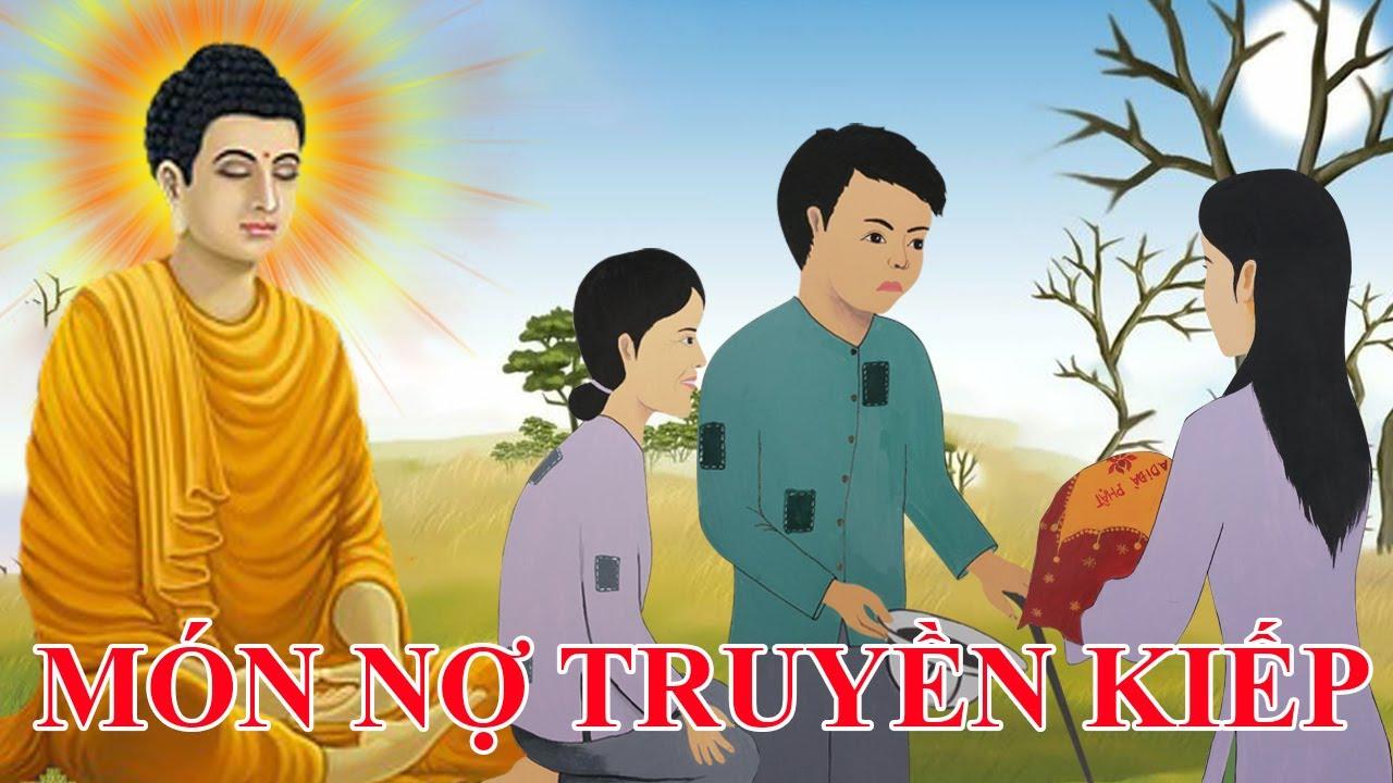 MÓN NỢ TRUYỀN KIẾP | Nhân Quả Phật Giáo Hay Nhất 2020