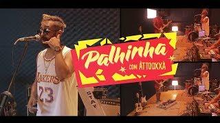 CAIXA POSTAL, CHORA VIOLA e POPA DA BUNDA | PALHINHA feat. ATTOOXXA