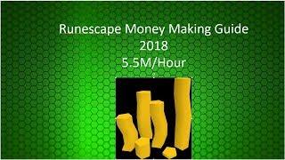 Runescape 3 Money Making guide 2018 [5.5m per hour!!!] F2p/P2p