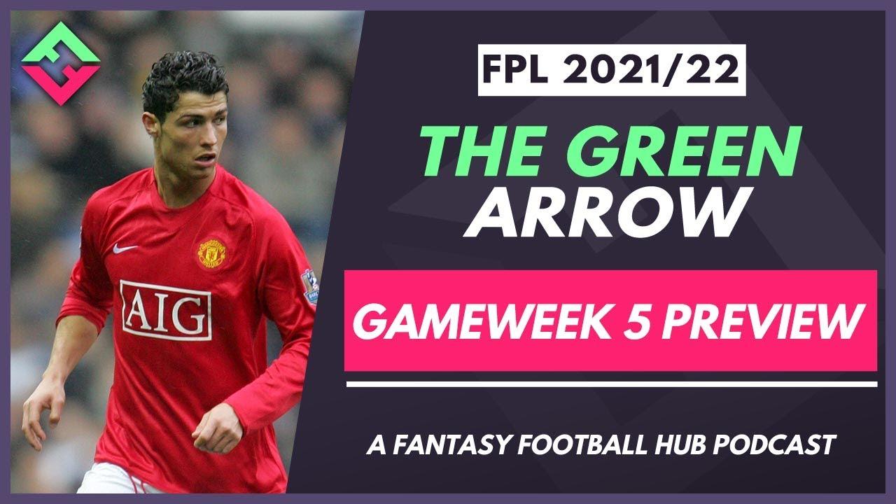Is Adam Wildcarding? | The Green Arrow Podcast | Fantasy Premier League Tips Gameweek 5