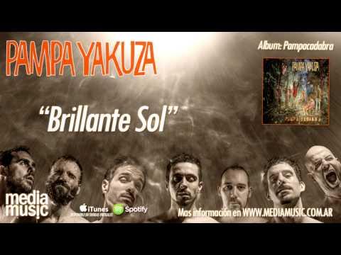 Pampa Yakuza - Brillante Sol