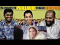P.E. REACTS   PHILLAURI   TRAILER REACTION   Anushka Sharma   Diljit Dosanjh   Suraj Sharma