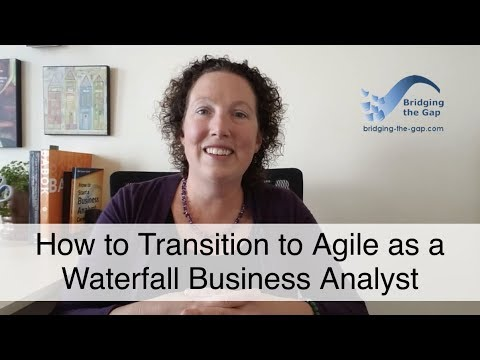 How to Transition to Agile as a Waterfall Business Analyst