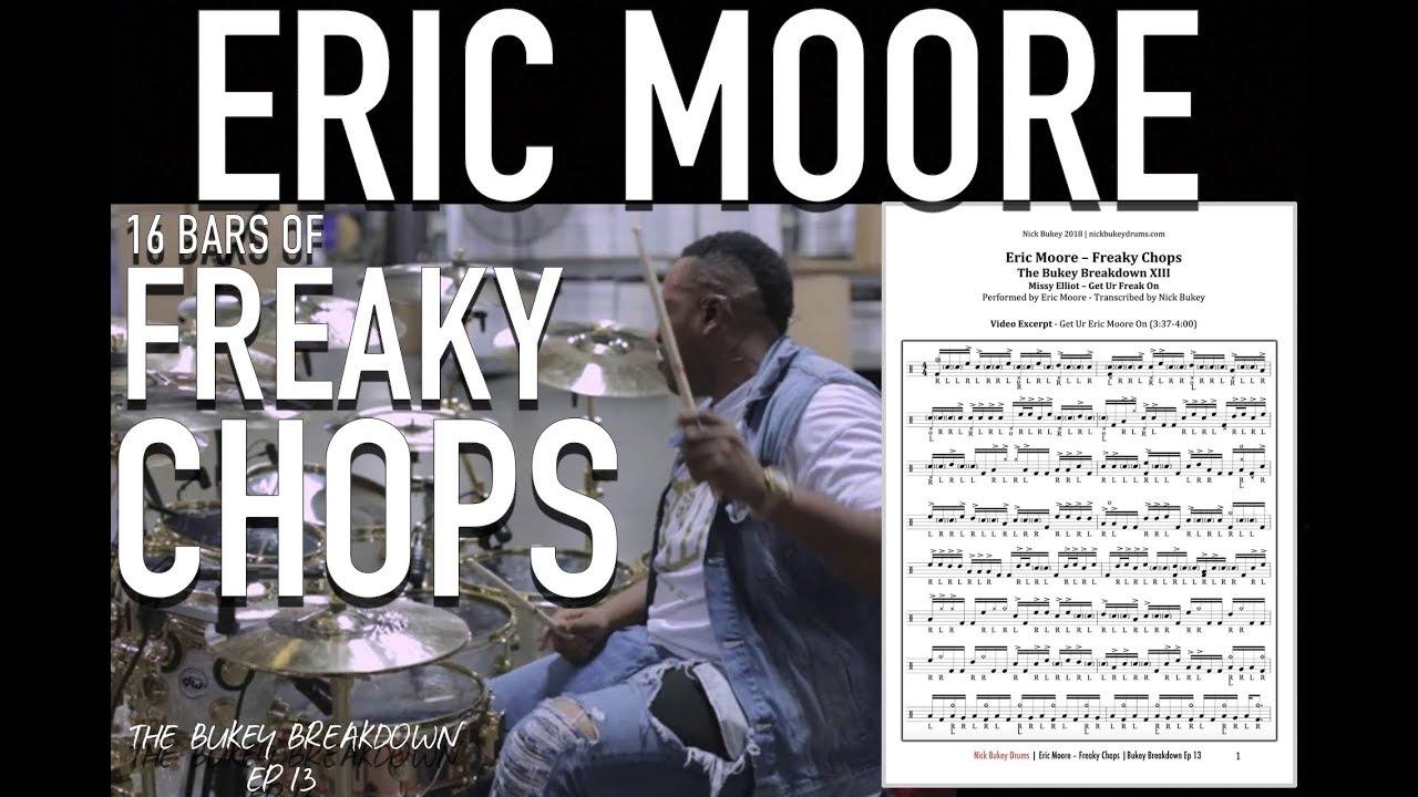 Download Eric Moore - Freaky Chops - Bukey Breakdown Ep13 - Advanced Gospel Chop Drum Lesson