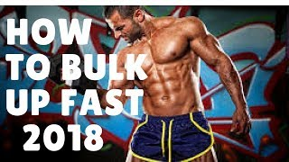HOW TO GAIN WEIGHT FAST FOR SKINNY GUYS: Bodybuilding Workout 2018 BASIC STEPS