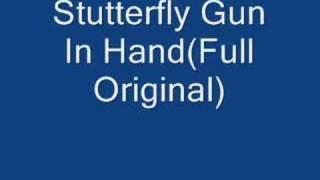 Stutterfly Gun in Hand