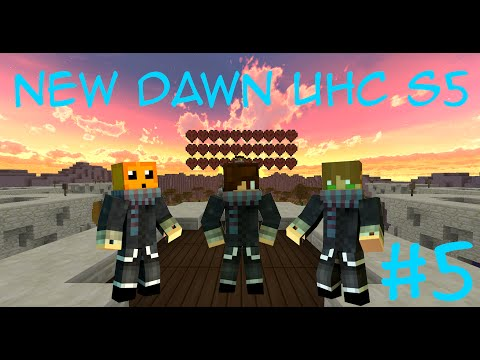 New Dawn UHC S5 - Episode #5: All the King's Horses and All the King's Men