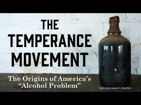 The Temperance Movement: Origins of America
