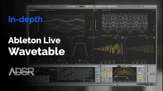 Wavetable (Ableton Live 10) In-depth Walkthrough