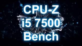 INTEL Core i5 7500 CPU-Z Benchmark Test