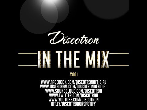 DiscotronIn The Mix #001