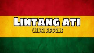 Download LINTANG ATI VERSI REGGAE SKA