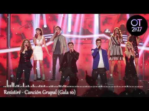 Resistiré - Canción Grupal (Gala 10) OT 2017 [Audio de Estudio]