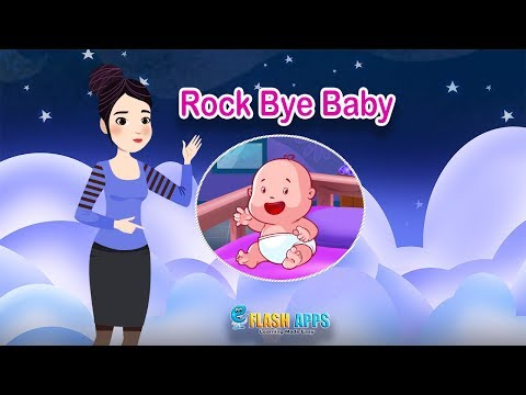 Rock Bye Baby + All-time Favorite | Nursery Rhymes by EFlashApps