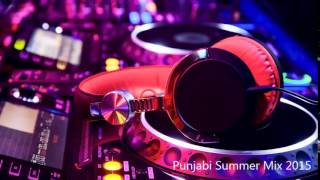 Punjabi Summer Mix 2015