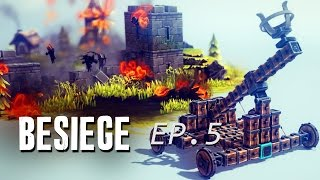 [Besiege] We need a catapult right about now (EP.5)