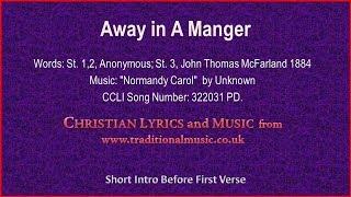 Away In A Manger(Normandy Carol) - Christmas Lyrics & Music