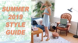 SUMMER 2019 LOOKBOOK / STYLE GUIDE :) :)  easy, chic summer style