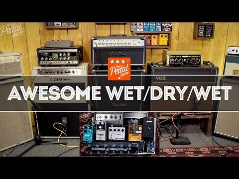 That Pedal Show – Awesome Wet/Dry/Wet: 3 Amps, Space Echo, Echorec, CE-1 & More