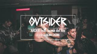 Arder FT. Juank del Río - The Outsider