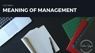 [1] ||Meaning,Definition of management|| Fundamental Of Management .