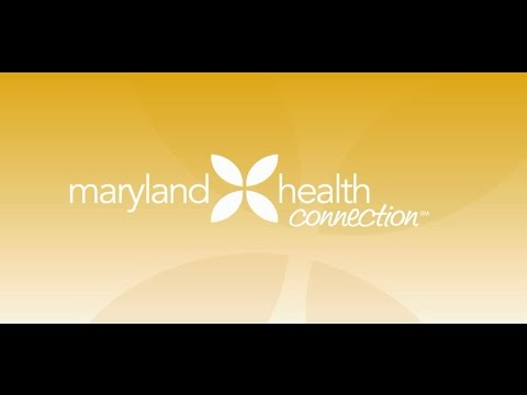 Maryland Health Connection Overview