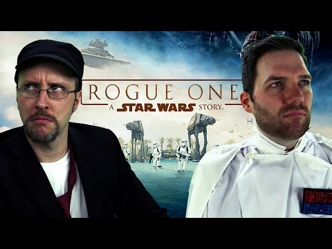 Rogue One: A Star Wars Story - Nostalgia Critic